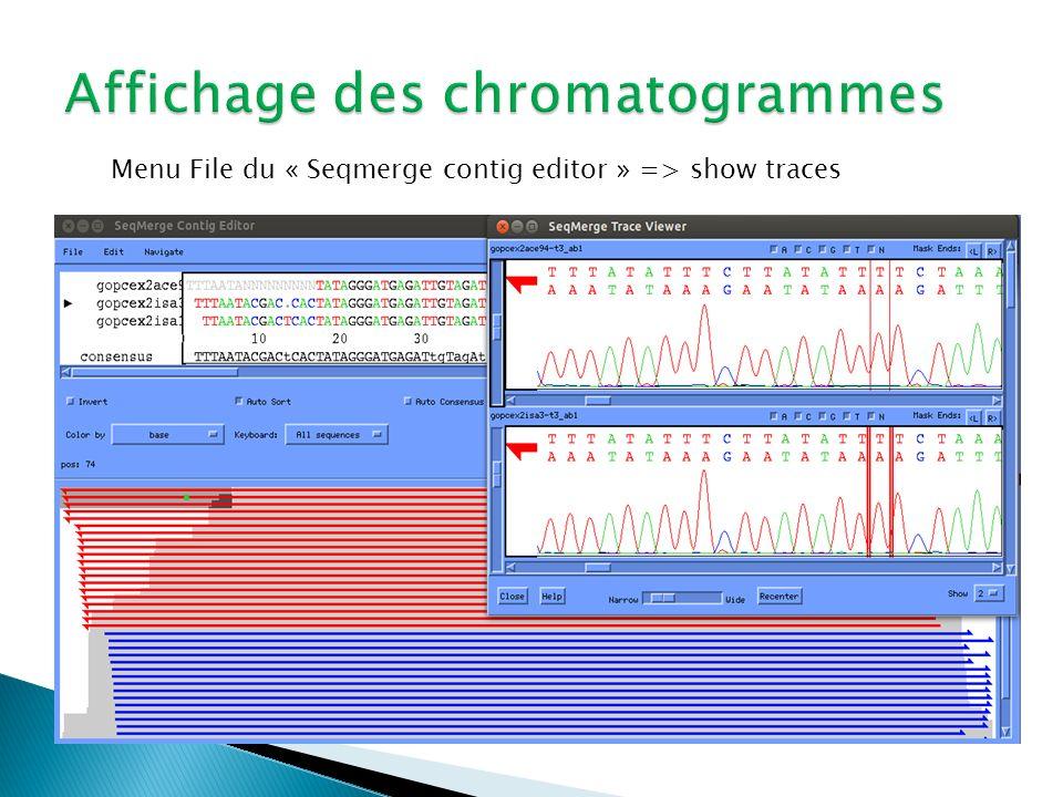 Menu File du « Seqmerge contig editor » => show traces
