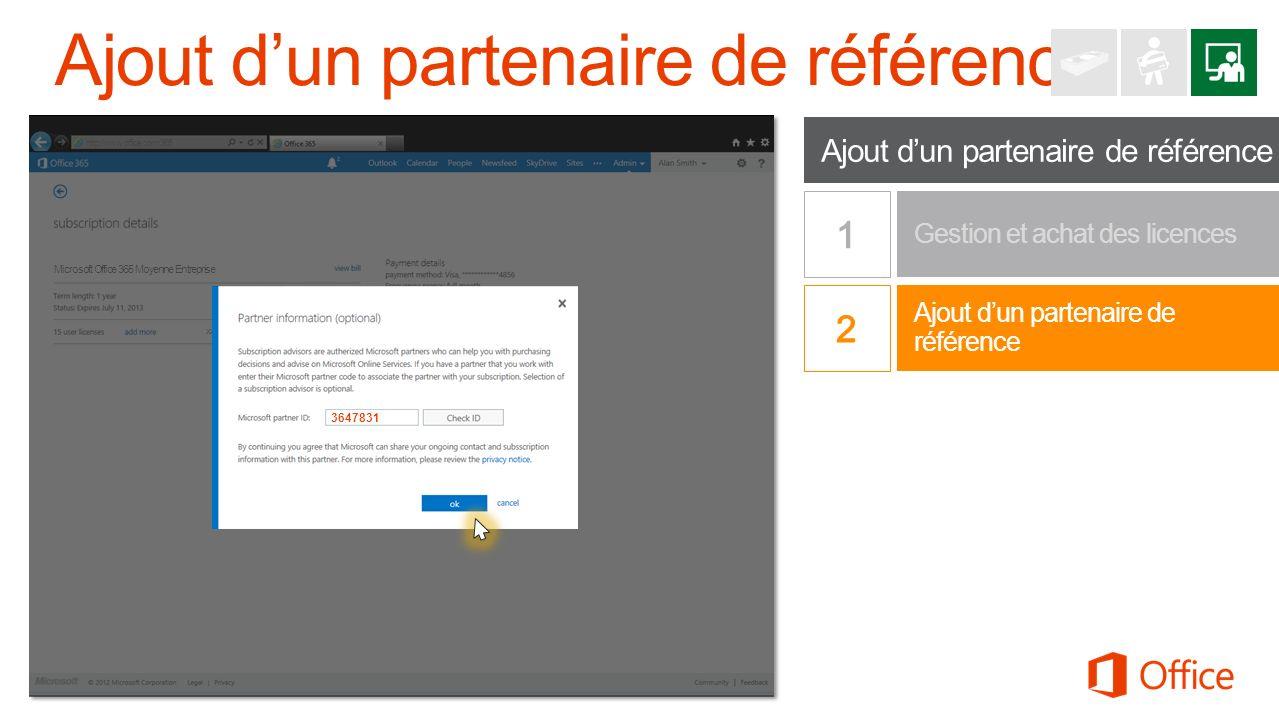 Ajout dun partenaire de référence Gestion et achat des licences Office 365 Petite Entreprise Premium http://www.office.com/365 Microsoft Office 365 Mo