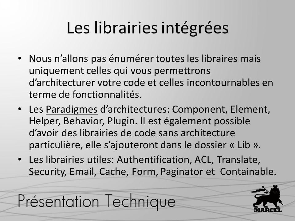 Les librairies intégrées Nous nallons pas énumérer toutes les libraires mais uniquement celles qui vous permettrons darchitecturer votre code et celle
