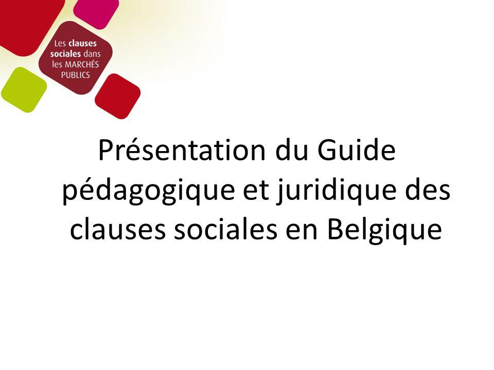 Présentation du Guide pédagogique et juridique des clauses sociales en Belgique