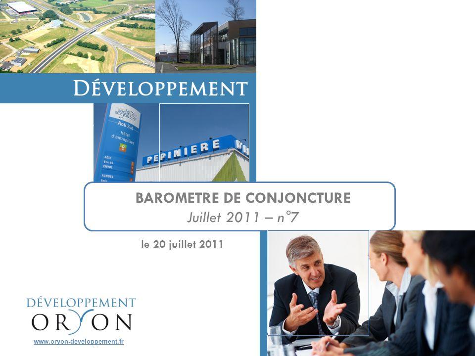 le 20 juillet 2011 BAROMETRE DE CONJONCTURE Juillet 2011 – n°7 www.oryon-developpement.fr