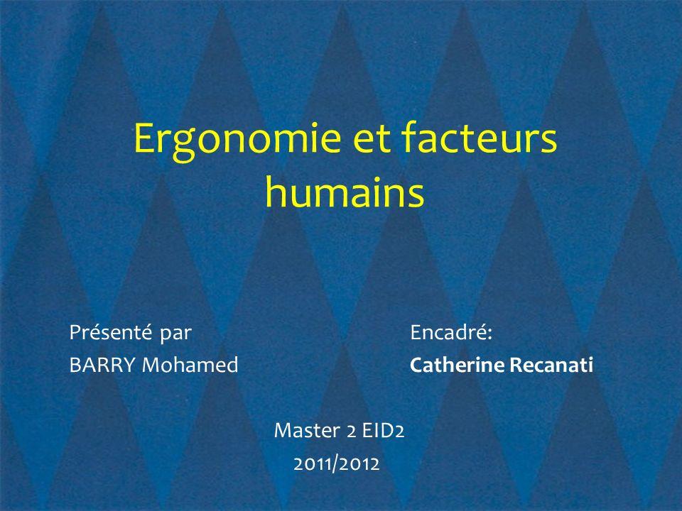 Définition dergonomie Psychologie cognitive et ergonomie Définition de la S.E.L.F.
