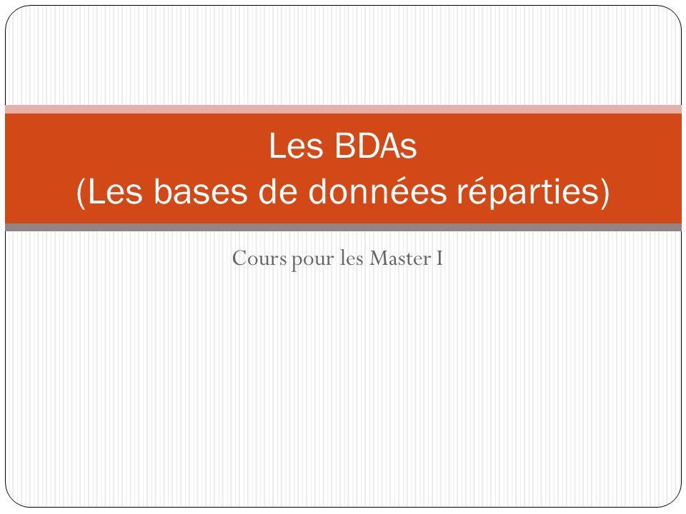Cours pour les Master I Les BDAs (Les bases de données réparties)