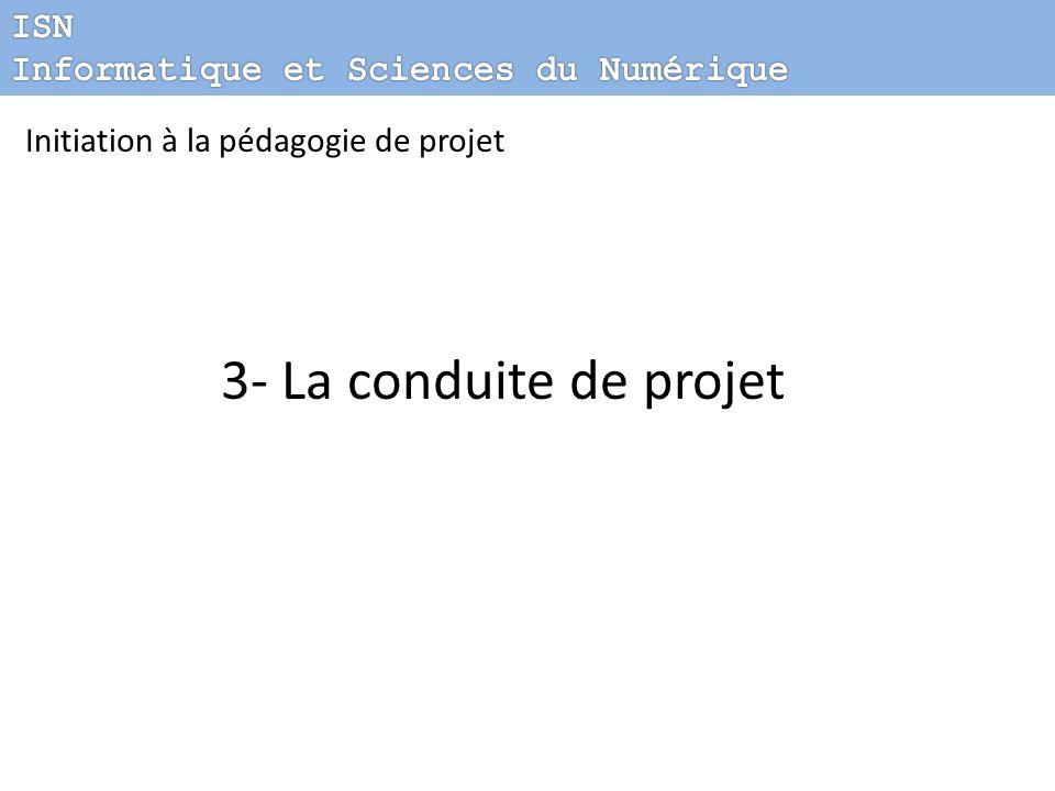 Initiation à la pédagogie de projet 3- La conduite de projet