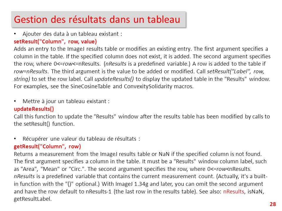 Gestion des résultats dans un tableau 28 Ajouter des data à un tableau existant : setResult(