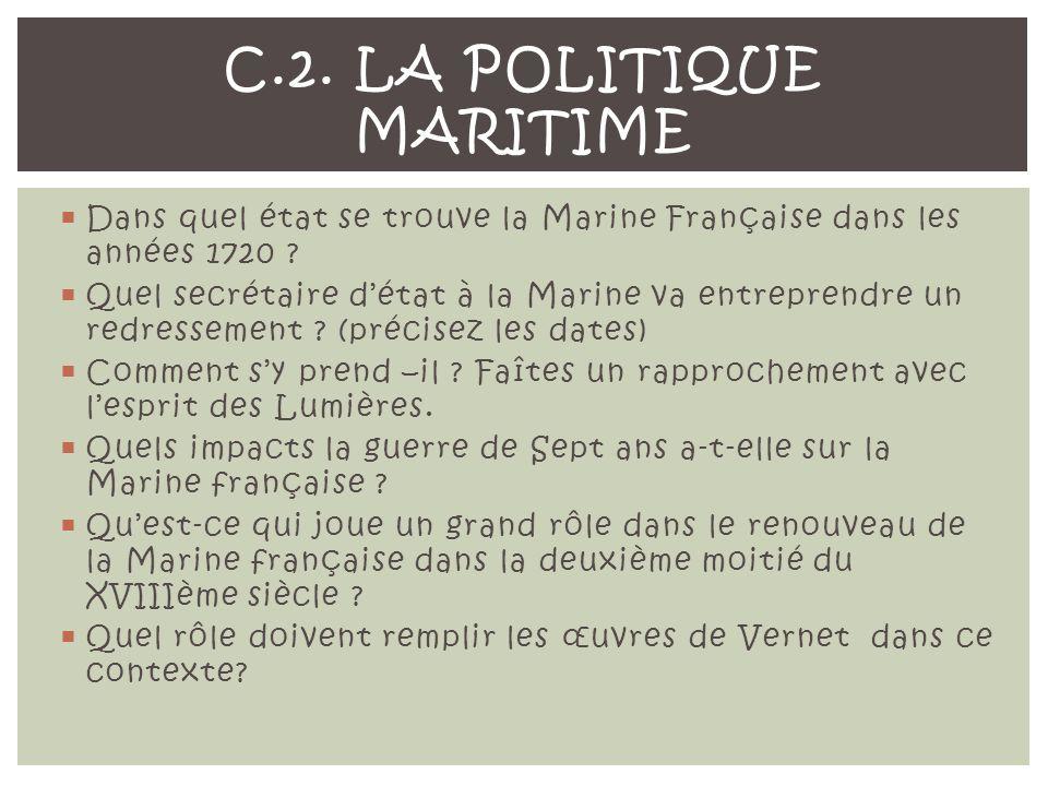 Dans quel état se trouve la Marine Française dans les années 1720 .