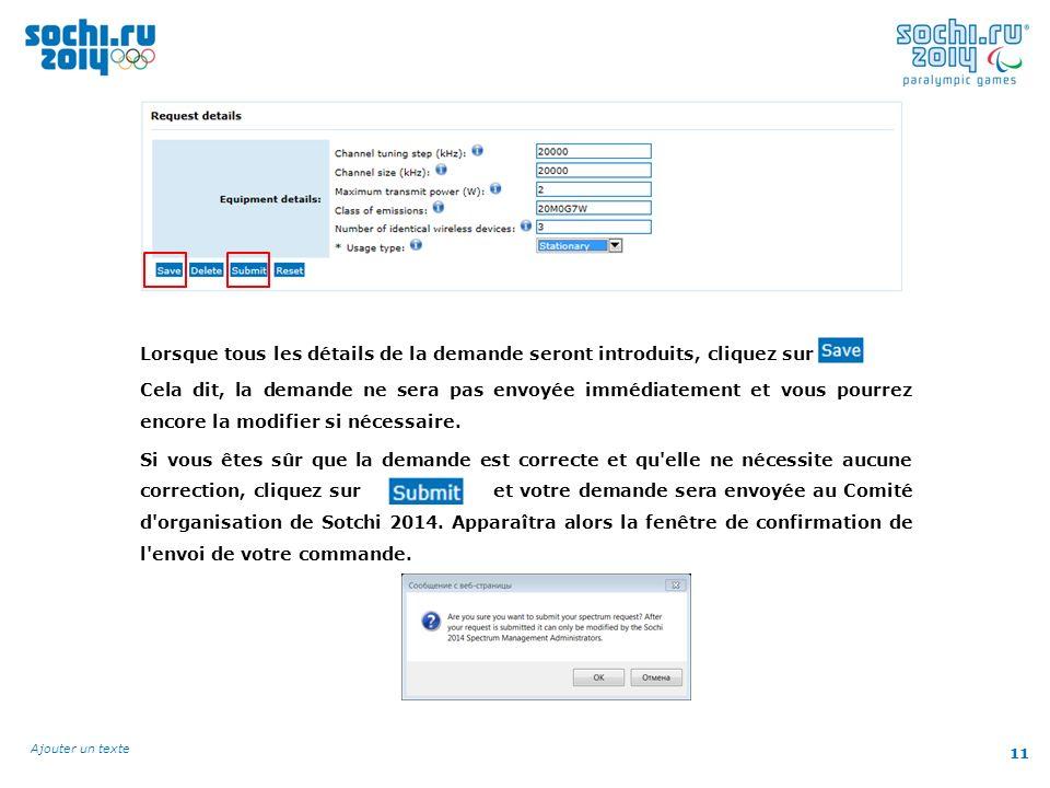 11 Ajouter un texte 11 Lorsque tous les détails de la demande seront introduits, cliquez sur Cela dit, la demande ne sera pas envoyée immédiatement et vous pourrez encore la modifier si nécessaire.