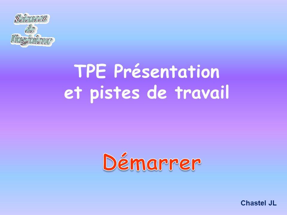 TPE Présentation et pistes de travail Chastel JL