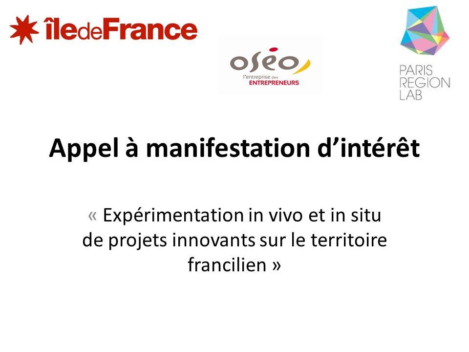 Appel à manifestation dintérêt « Expérimentation in vivo et in situ de projets innovants sur le territoire francilien »