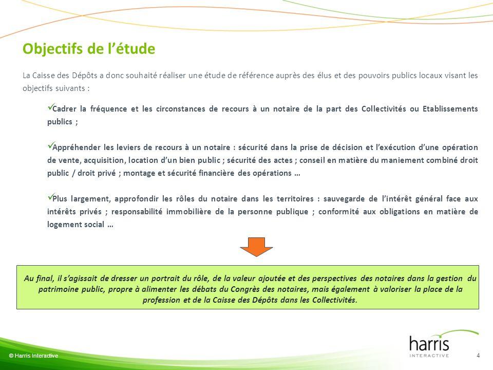 © Harris Interactive 4 La Caisse des Dépôts a donc souhaité réaliser une étude de référence auprès des élus et des pouvoirs publics locaux visant les