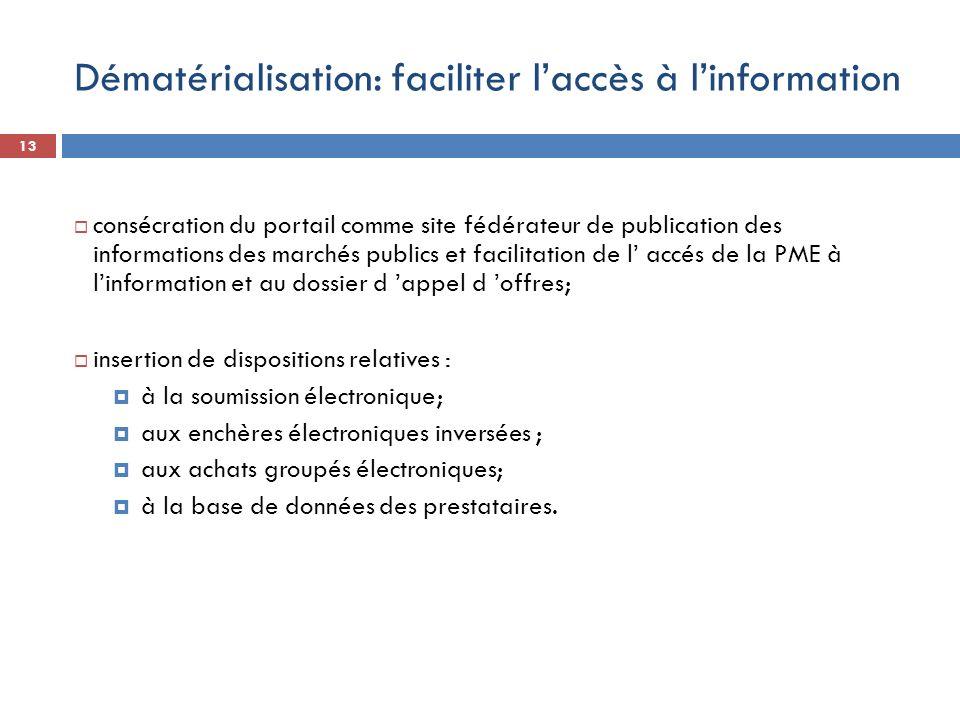 13 consécration du portail comme site fédérateur de publication des informations des marchés publics et facilitation de l accés de la PME à linformati