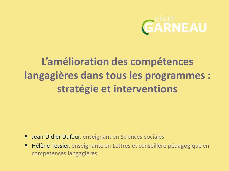 Jean-Didier Dufour, enseignant en Sciences sociales Hélène Tessier, enseignante en Lettres et conseillère pédagogique en compétences langagières Lamél