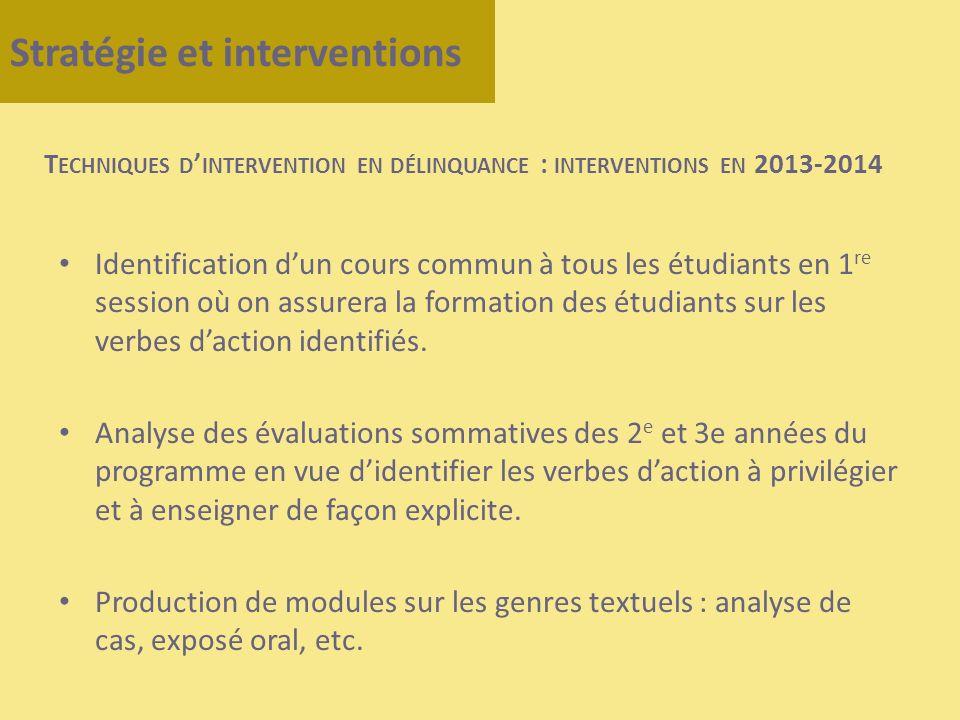 Identification dun cours commun à tous les étudiants en 1 re session où on assurera la formation des étudiants sur les verbes daction identifiés. Anal