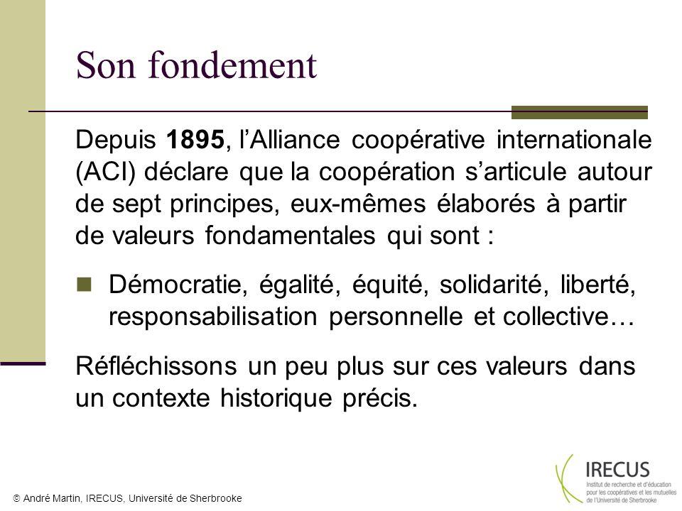 André Martin, IRECUS, Université de Sherbrooke Son fondement Depuis 1895, lAlliance coopérative internationale (ACI) déclare que la coopération sartic