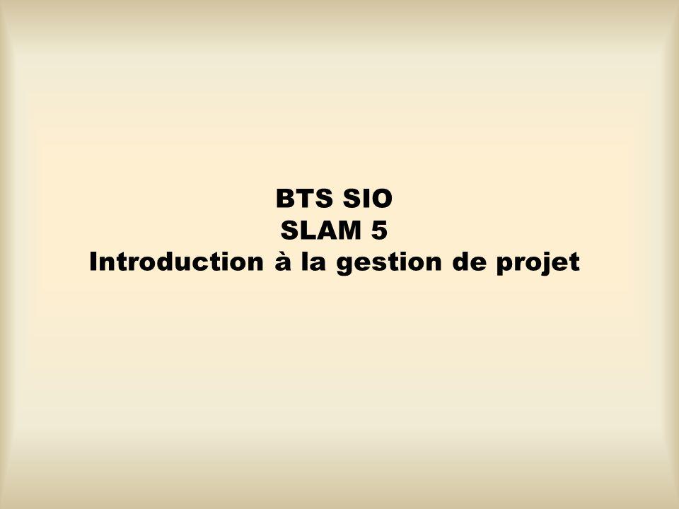 BTS SIO SLAM 5 Introduction à la gestion de projet