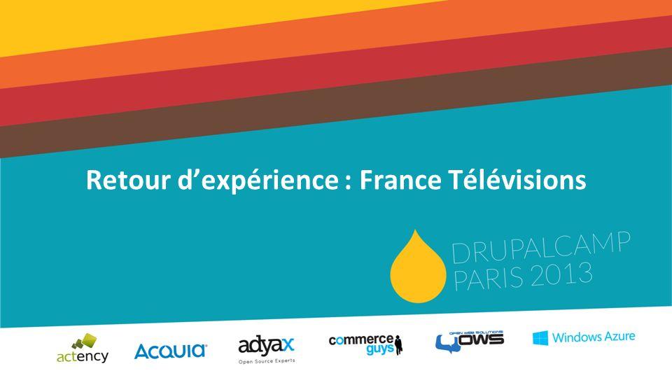 Retour dexpérience : France Télévisions