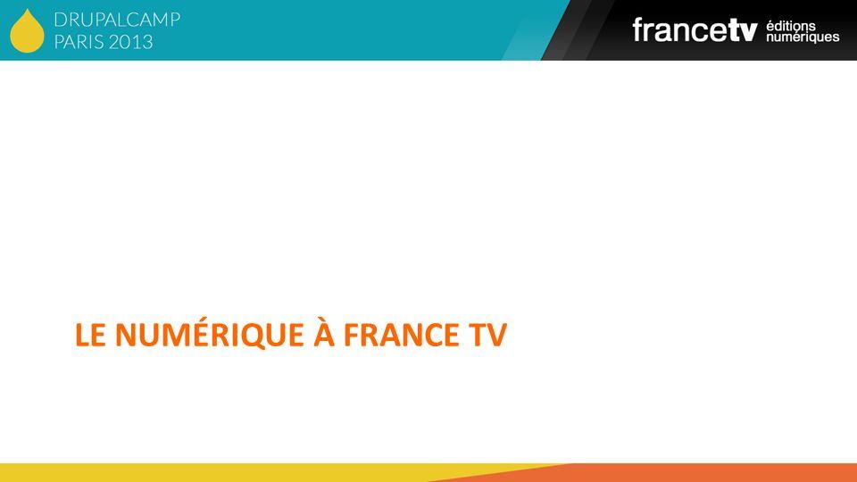 LE NUMÉRIQUE À FRANCE TV