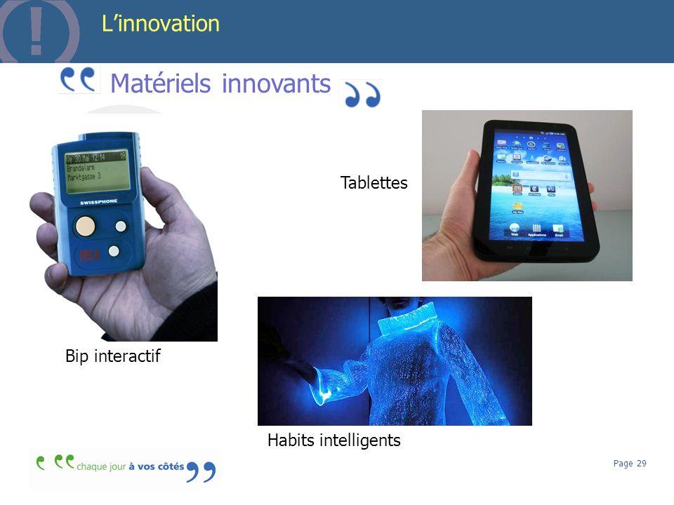 Page 29 Linnovation Matériels innovants Tablettes Habits intelligents Bip interactif Serveurs