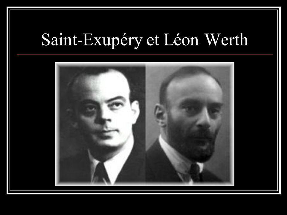 Saint-Exupéry et Léon Werth