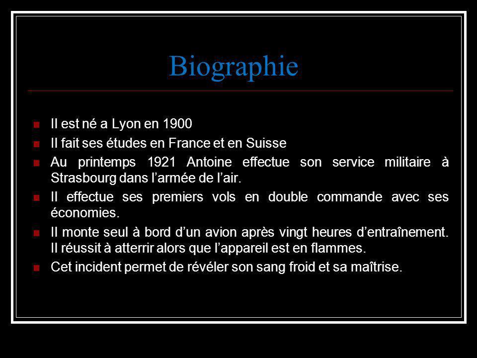 Biographie Il est né a Lyon en 1900 Il fait ses études en France et en Suisse Au printemps 1921 Antoine effectue son service militaire à Strasbourg da