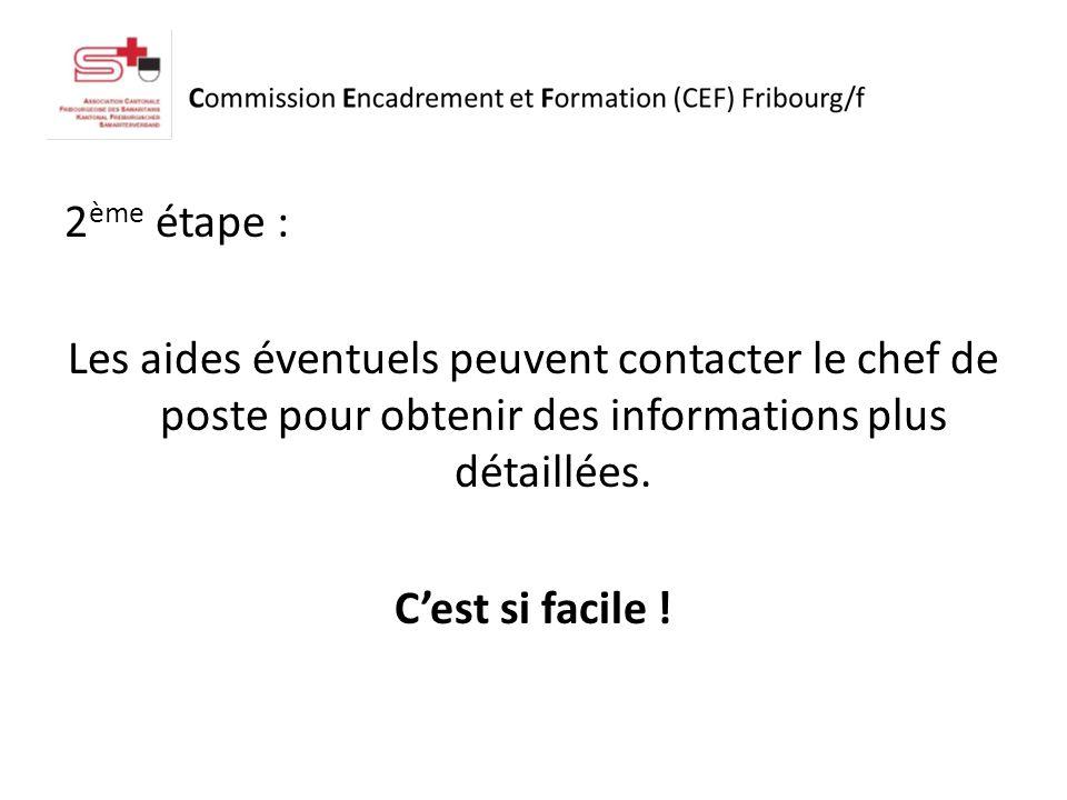 2 ème étape : Les aides éventuels peuvent contacter le chef de poste pour obtenir des informations plus détaillées.