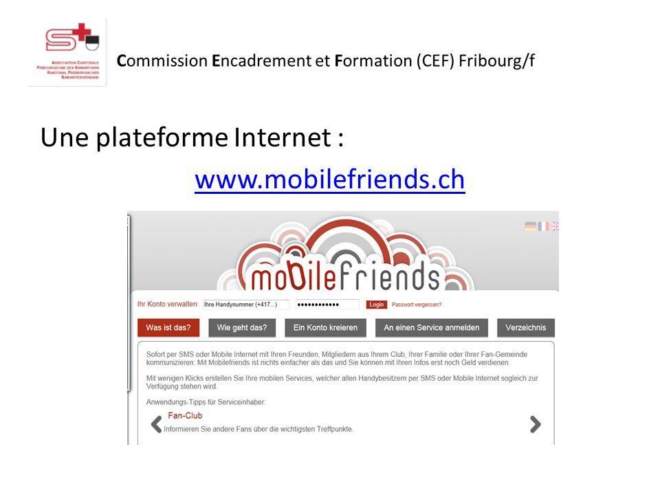 Une plateforme Internet : www.mobilefriends.ch