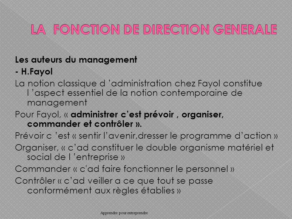 Les auteurs du management - H.Fayol La notion classique d administration chez Fayol constitue l aspect essentiel de la notion contemporaine de management Pour Fayol, « administrer cest prévoir, organiser, commander et contrôler ».