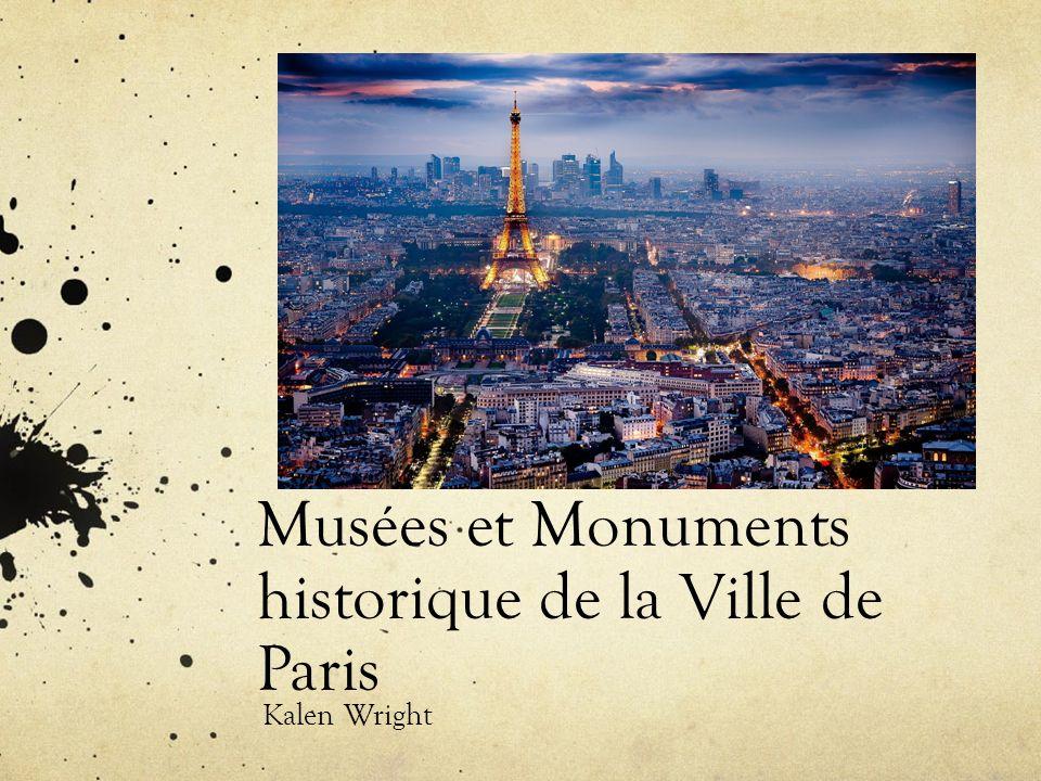 Musées et Monuments historique de la Ville de Paris Kalen Wright