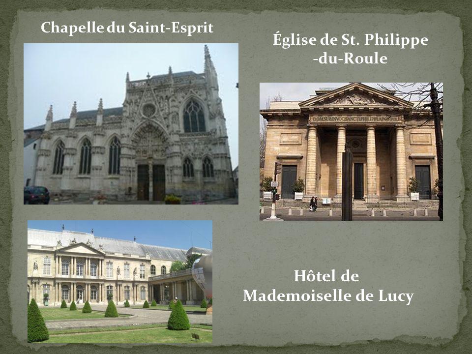 Chapelle du Saint-Esprit Église de St. Philippe -du-Roule Hôtel de Mademoiselle de Lucy