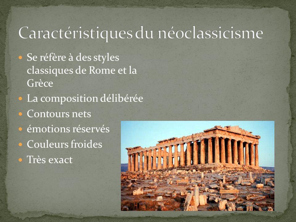 Se réfère à des styles classiques de Rome et la Grèce La composition délibérée Contours nets émotions réservés Couleurs froides Très exact