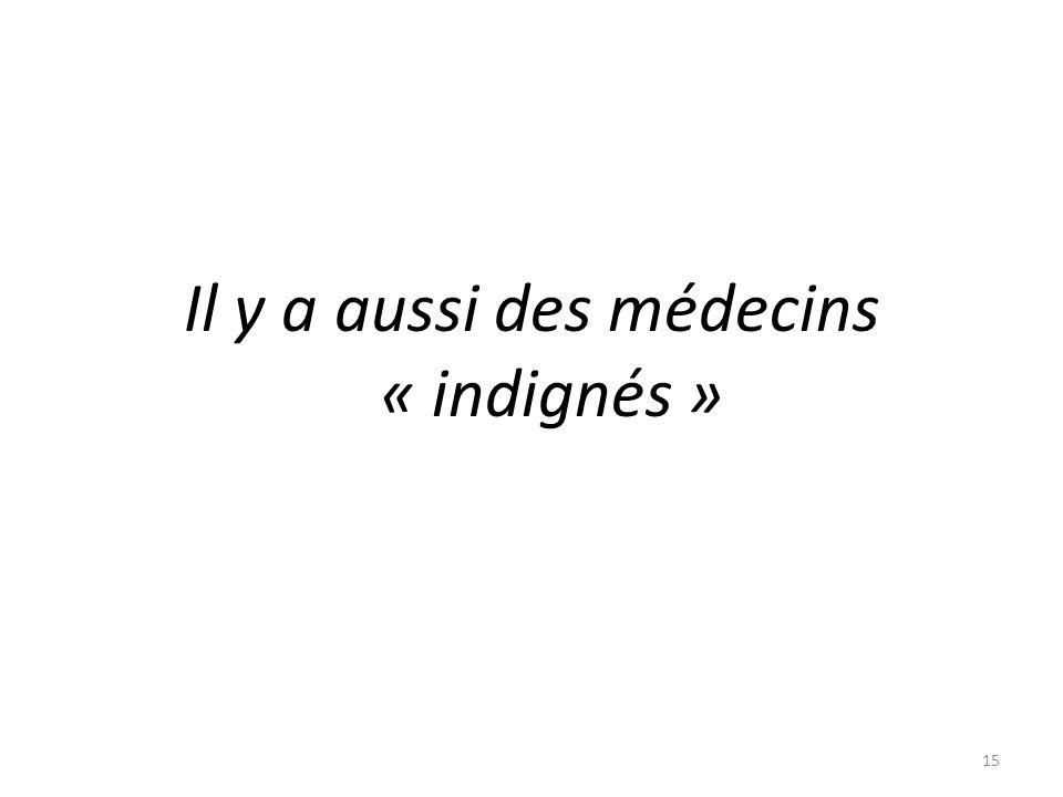 Il y a aussi des médecins « indignés » 15