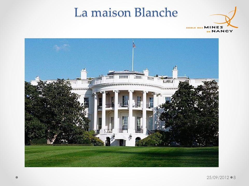 La maison Blanche La maison Blanche 25/09/20128