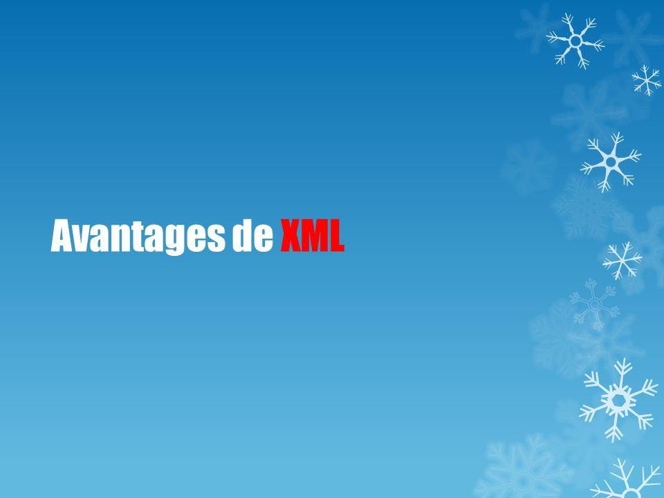 Avantages de XML