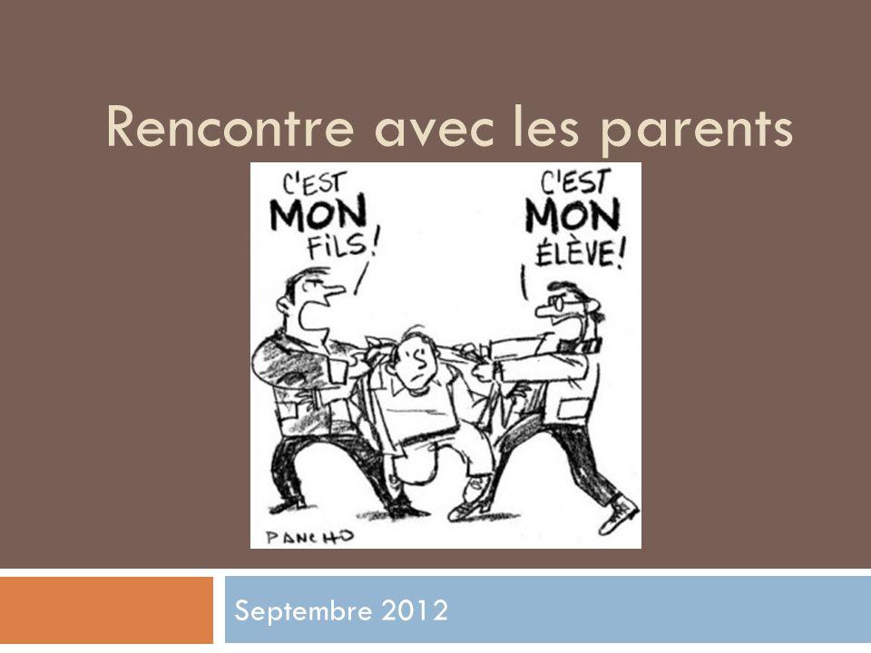 Rencontre avec les parents Septembre 2012