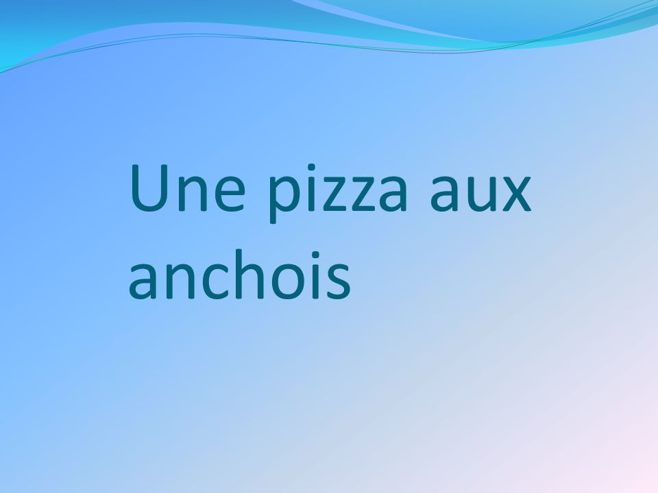 Une pizza aux anchois