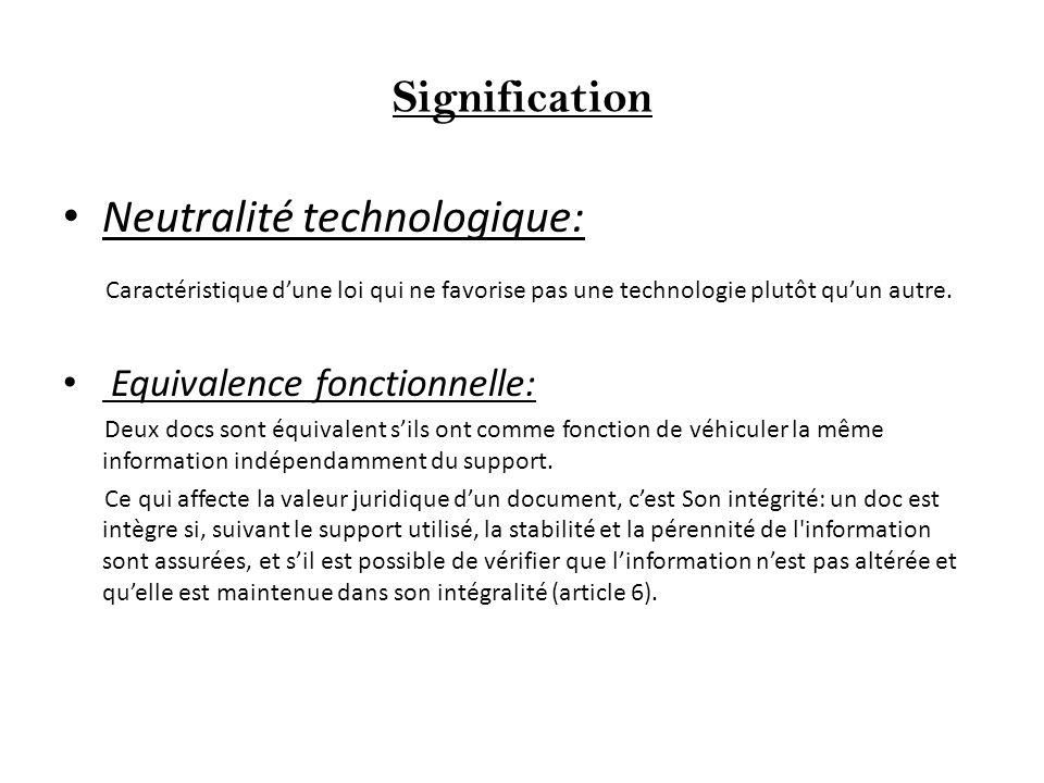 Signification Neutralité technologique: Caractéristique dune loi qui ne favorise pas une technologie plutôt quun autre.