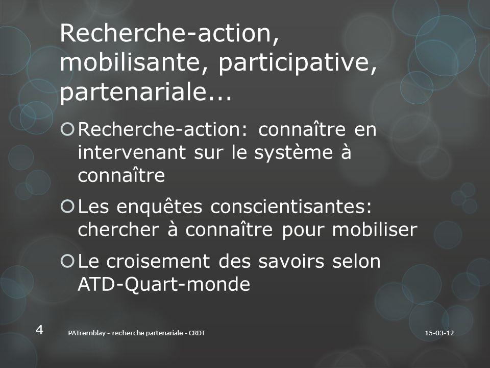 Recherche-action, mobilisante, participative, partenariale...