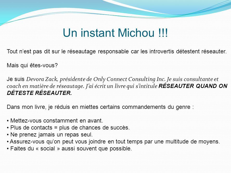 Un instant Michou !!.