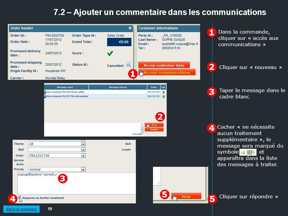 7.2 – Ajouter un commentaire dans les communications 19 1 2 3 Cliquer sur « nouveau » Cliquer sur répondre » Cocher « ne nécessite aucun traitement su
