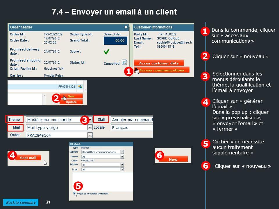 7.4 – Envoyer un email à un client 21 1 2 3 Cliquer sur « nouveau » Cocher « ne nécessite aucun traitement supplémentaire » Dans la commande, cliquer