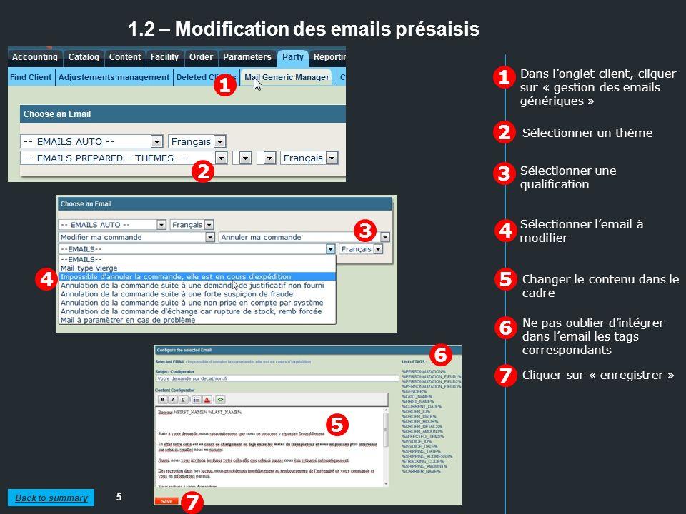 1.2 – Modification des emails présaisis 5 1 2 3 Dans longlet client, cliquer sur « gestion des emails génériques » 1 2 Sélectionner un thème Sélection
