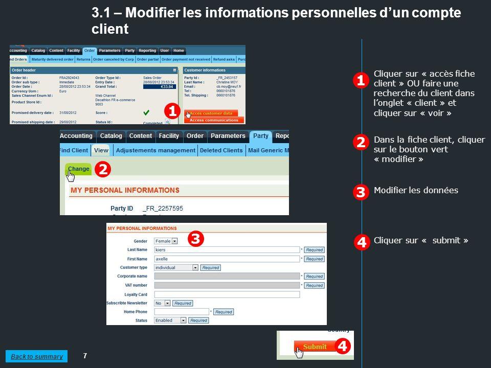 3.1 – Modifier les informations personnelles dun compte client 7 1 2 Cliquer sur « accès fiche client » OU faire une recherche du client dans longlet