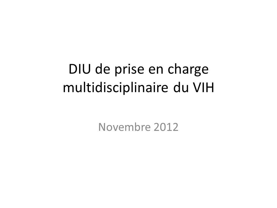 DIU de prise en charge multidisciplinaire du VIH Novembre 2012