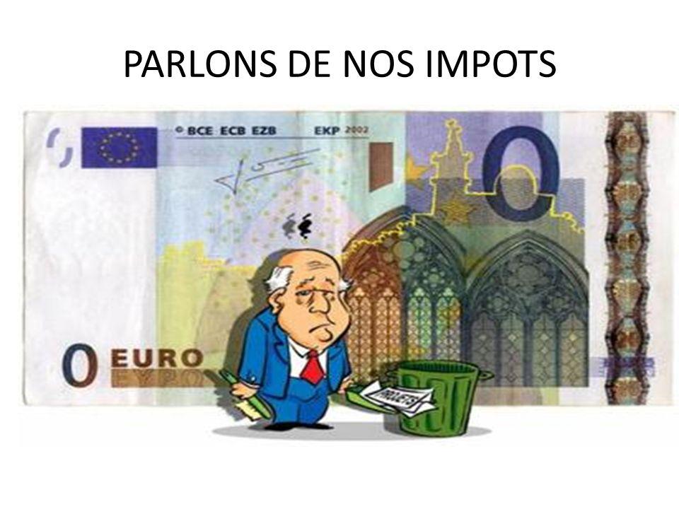 PARLONS DE NOS IMPOTS