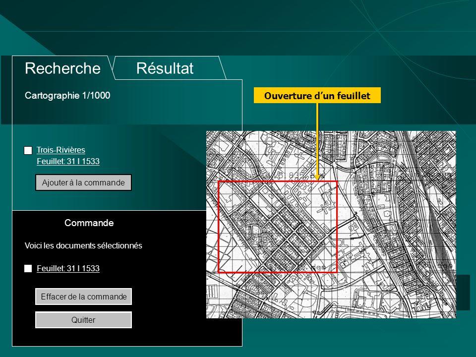 Cartographie 1/1000 RechercheRésultat Trois-Rivières Feuillet: 31 I 1533 Voici les documents sélectionnés Commande Ajouter à la commandeEffacer de la commande Quitter Ouverture dun feuillet