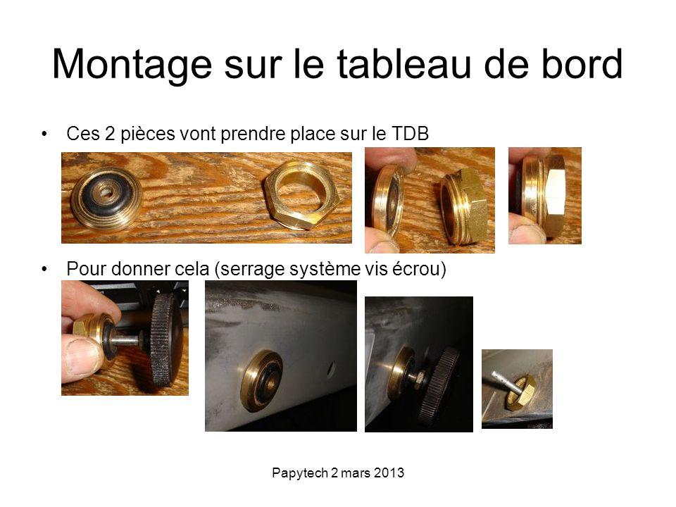 Papytech 2 mars 2013 Montage sur le tableau de bord Ces 2 pièces vont prendre place sur le TDB Pour donner cela (serrage système vis écrou)