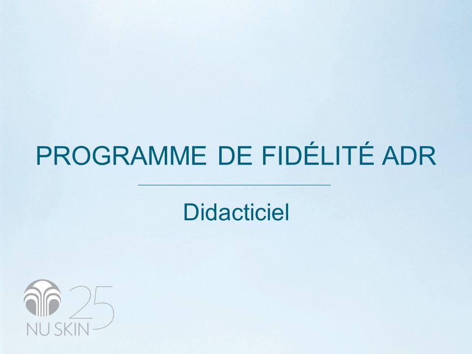PROGRAMME DE FIDÉLITÉ ADR Didacticiel
