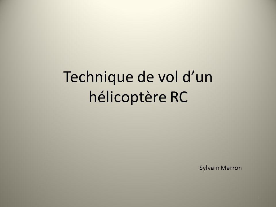 Technique de vol dun hélicoptère RC 1 Sylvain Marron