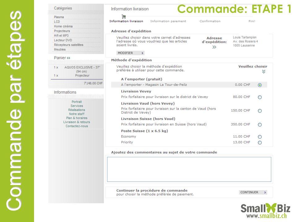 Commande par étapes Commande: ETAPE 1