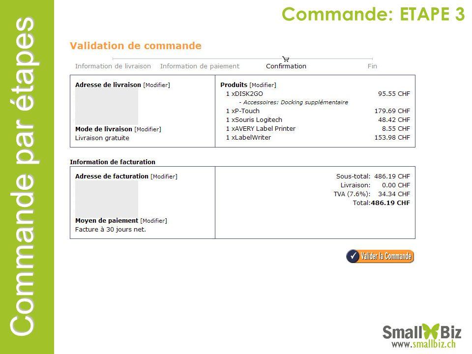 Commande par étapes Commande: ETAPE 3